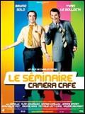 Le Séminaire Camera Café